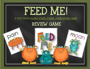 FEED ME:  DOUBLE VOWEL--VOWEL TEAMS