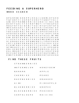 FEEDING A SUPERHERO WORD SEARCH - FIND THE FRUITS
