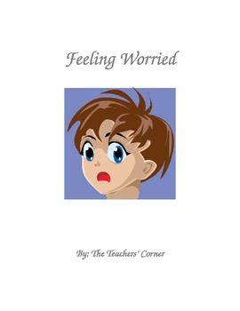 Feeling Worried...An Activity Book