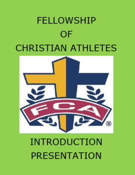 FELLOWSHIP OF CHRISTIAN ATHLETES:  Introductory Presentation