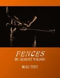 FENCES by August Wilson - Quiz/Test