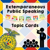 FFA Extemporaneous Speaking Topic Cards