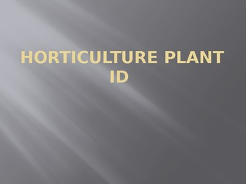 FFA Horticulture Plant/Flower Id Powerpoint