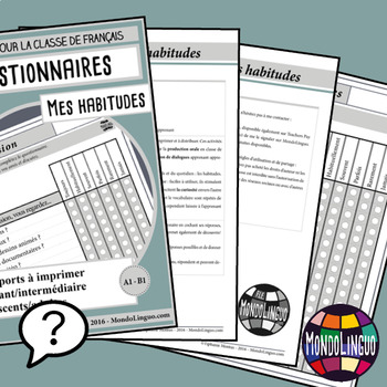 Speaking activities to teach French/FFL/FLS: Questionnaires - Habitudes/Habits