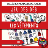 Dice game to teach French/FFL/FSL: Vêtements/Clothing