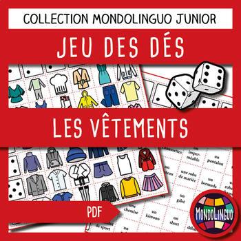 Dice game to teach French/FFL/FSL: Vêtements/Clothing