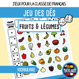 Dice game to teach French/FFL/FSL: Fruits et légumes/Fruit