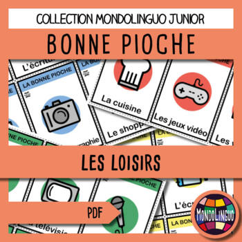 Card game to teach French/FFL/FSL: Bonne pioche - Loisirs/Hobbies