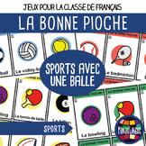 Card game to teach French/FFL/FSL: Bonne pioche - Sports b