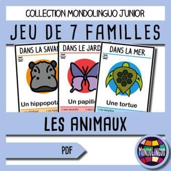 French/FFL/FSL - Games - Seven Families - Animals