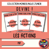 Games to teach French/FFL/FSL: Guess what I'm doing! Actio