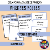 Games in French/FFL/FSL: Phrases folles - Verbes infinitif/Verbs