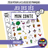 Dice game to teach French/FFL/FSL: Contes de fées/My own f