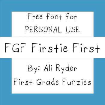 FGF Firstie First - Free for Personal Use FONT