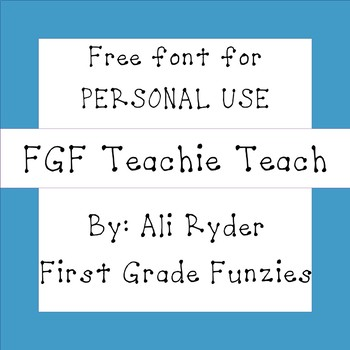 FGF Teachie Teach -  Free for Personal Use FONT