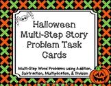 Halloween Multi-Step Story Problem Task Cards