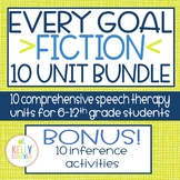 FICTION Middle & High School Speech Therapy Every-Goal 10 Unit Bundle