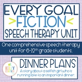 FICTION Middle & High School Every Goal Speech Therapy Unit: Dinner Plans