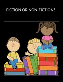 Library Skills: Fiction or Non-Fiction