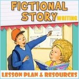 FICTIONAL STORY WRITING LESSON AND RESOURCES
