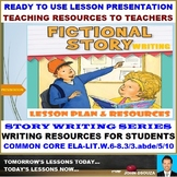 FICTIONAL STORY WRITING LESSON PRESENTATION