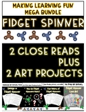 FIDGET SPINNER MEGA BUNDLE - 2 CLOSE READINGS AND 2 ART PROJECTS
