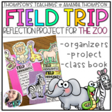 FIELD TRIP REFLECTION: ZOO PROJECT AND CLASS BOOK