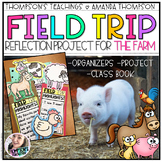 FIELD TRIP REFLECTION: FARM PROJECT AND CLASS BOOK