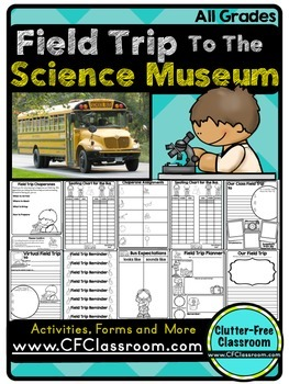 FIELD TRIP RESOURCES: SCIENCE MUSEUM