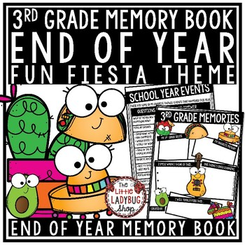 FIESTA Theme End of The Year Activities 3rd Grade End of The Year Memory Book