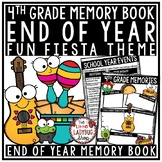 FIESTA Theme End of The Year Activities 4th Grade End of The Year Memory Book