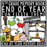 FIESTA Theme End of The Year Activities 5th Grade End of The Year Memory Book