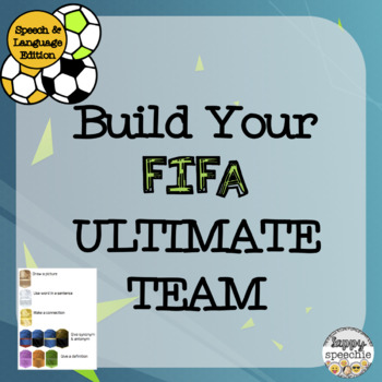 FIFA inspired Build Your Own Soccer Ultimate Team (Speech & Language Edition)