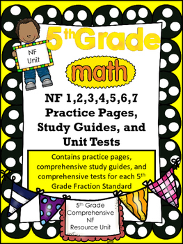 FIFTH GRADE COMMON CORE MATH COMPLETE NF UNIT (NF1 - NF7)