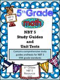 FIFTH GRADE COMMON CORE MATH NBT5-Multiplication/Problem Solving/Place Value