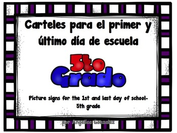 FIFTH GRADE First and Last Day of School Picture Signs in Spanish