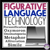 FIGURATIVE LANGUAGE ASSIGNMENT: TECHNOLOGY