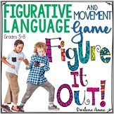 FIGURATIVE LANGUAGE GAME   MOVEMENT   FIGURE IT OUT! FOR MIDDLE SCHOOL ELA