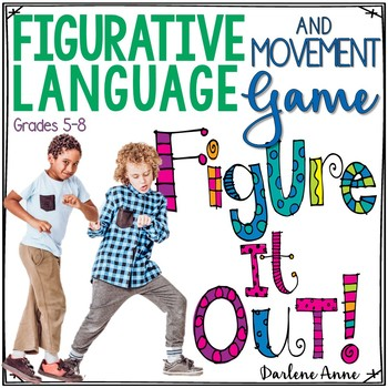 FIGURATIVE LANGUAGE GAME | MOVEMENT | FIGURE IT OUT! FOR MIDDLE SCHOOL ELA