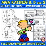 FILIPINO CONSONANTS B, D and G SHAPE BOOKS and WORKSHEETS