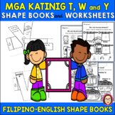 FILIPINO CONSONANTS T, W and Y SHAPE BOOKS and WORKSHEETS