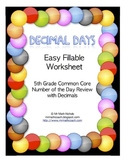 FILL AND SAVE Decimal Days Decimal of the Day Practice Page Creator