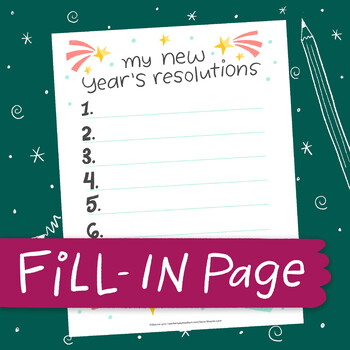 FILL-IN PAGE: New Year's Resolutions