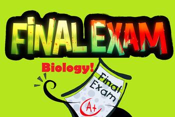 FINAL Biology EXAM!