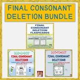 FINAL CONSONANT DELETIONS BUNDLE- Save 30%!