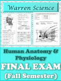 FINAL EXAM: Human Anatomy & Physiology (Fall-1st-Semester)-Cumulative