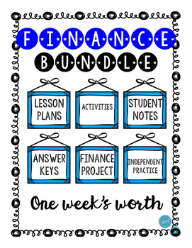 FINANCE Bundle (Lessons, Activities, Practice, Project, Answer Key, & More!)