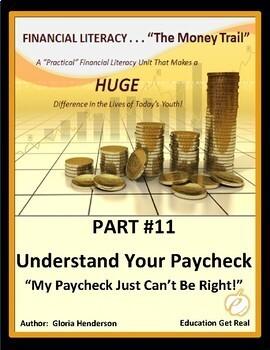 FINANCIAL LITERACY-TheMoneyTrail-Part 11-UnderstandingYourPaycheck, 2016 3rd Ed.