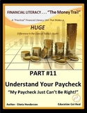 FINANCIAL LITERACY-TheMoneyTrail-Part 11-UnderstandingYourPaycheck 3rd Ed.