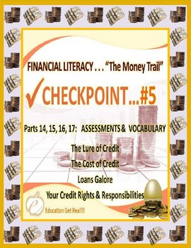 FINANCIAL LITERACY – THE MONEY TRAIL – PARTS 14, 15, 16, 1